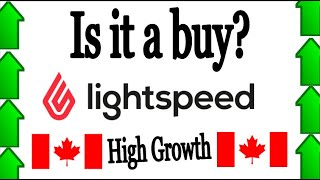 Is Lightspeed Stock A Buy Now?  Lspd Stock, High Growth Company