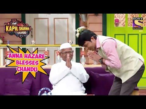 Anna Hazare Blesses Chandu - The Kapil...