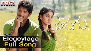 Elegeylaga Full Song  ll Parugu Songs ll Allu Arjun, Sheela