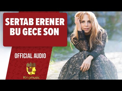 Sertab Erener - Bu Gece Son - ( Official Audio)