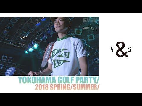rough and swell × EVEN/楽園ゴルフ 2018SSファッションショー@YOKOHAMA GOLF PARTY