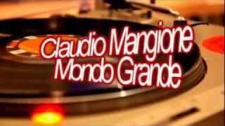 Claudio Mangione - Mondo Grande