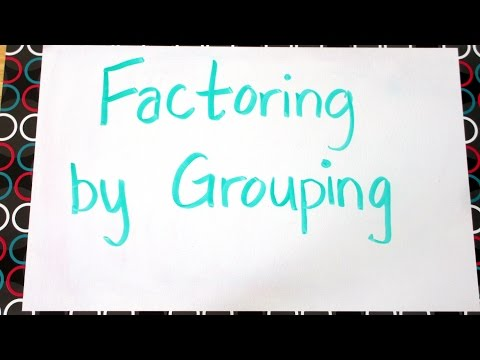 Whiteboard Math: Factoring by Grouping