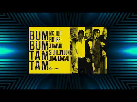 Bum Bum Tam Tam - MC Fioti, Future, J Balvin, Stefflon Don, Juan Magan