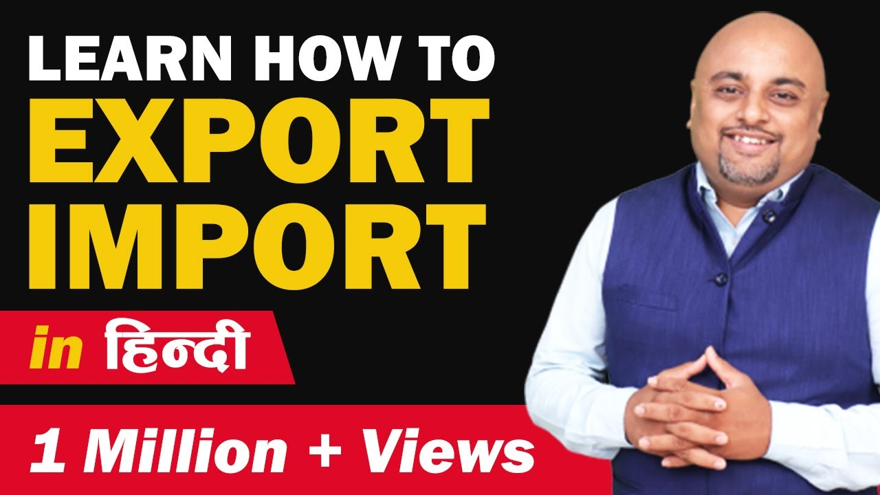 How to Learn Export Import Business by Exim Guru Dipak S  Manohar