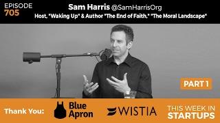 e705 sam harris waking up host author on ai robotics morality meditation trump s lies pt 1