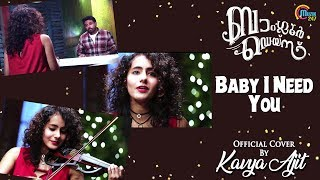Baby I Need You Cover Ft Kavya Ajit | Bangalore Days | Rex George | Official