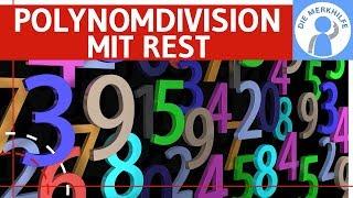 Polynomdivison mit Rest einfach erklärt – Theorie, Beispiele und Übung – Mathe Oberstufe & Uni