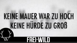 Frei.Wild - Verbotene Liebe, verbotener Kuss [Lyricversion]