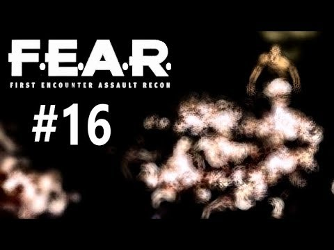 The Spirits Of Flame | F.E.A.R. Part 16
