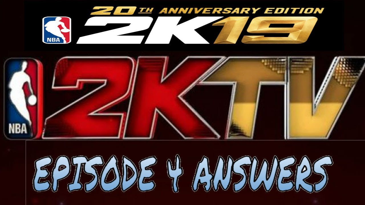NBA 2K19 MYTEAM 2K TV EPISODE 4 ANSWERS - DO THIS TO GET FREE VC AND 2K  CLOTHING ITEM