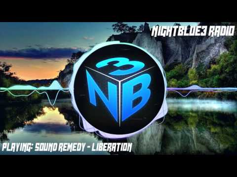 |Nightblue3 Radio| Song : Sound Remedy - Liberation [ Intro Song ]