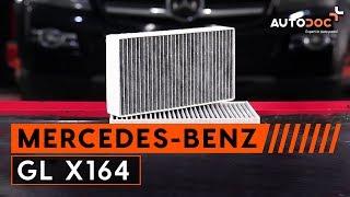 Kā nomainīt MERCEDES-BENZ GL X164 salona filtrs PAMĀCĪBA   AUTODOC