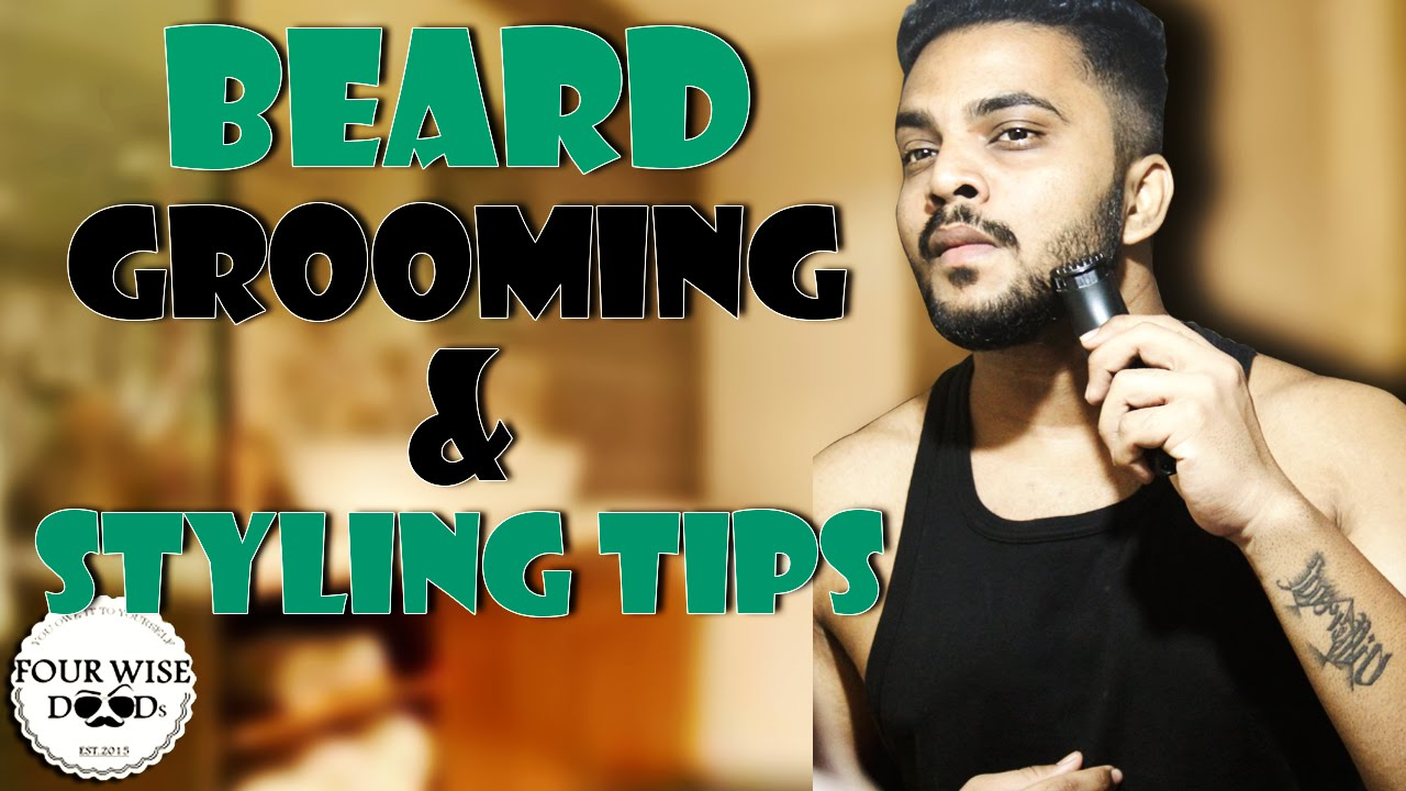 beard grooming styling tips 2015 indian four wise doods youtube. Black Bedroom Furniture Sets. Home Design Ideas