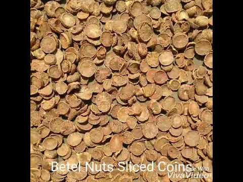 Betel Nuts/Areca Nut Sliced Coins