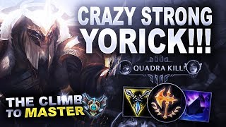 YORICK IS CRAZY STRONG! - Climb to Master | League of Legends