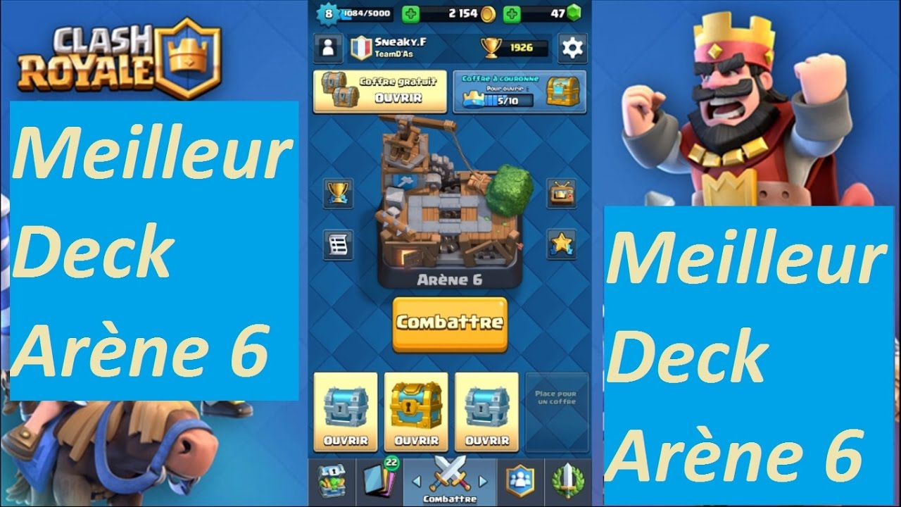 Meilleur deck ar ne 6 clash royale sans l gendaires for Clash royale meilleur deck arene 7