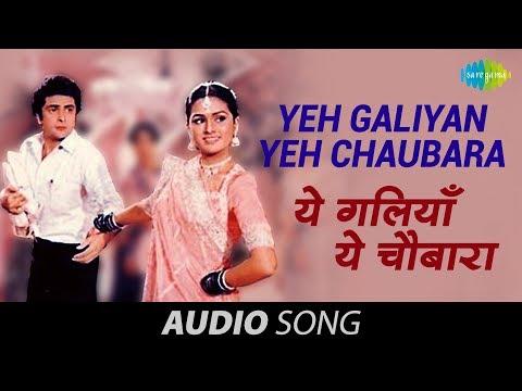 Yeh Galiyan Yeh Chaubara - Lata Mangeshkar...