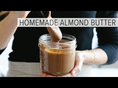 HOW TO MAKE ALMOND BUTTER   easy homemade almond butter in 1-minute