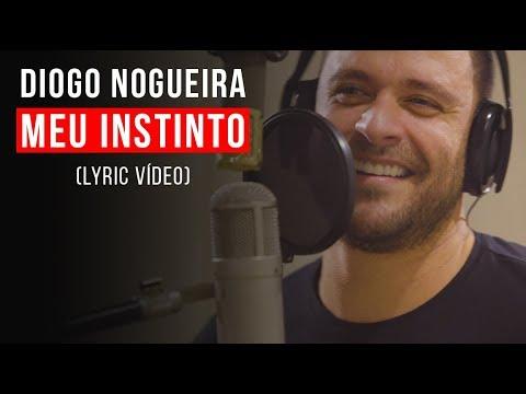 Diogo Nogueira – Meu Instinto (Letra)