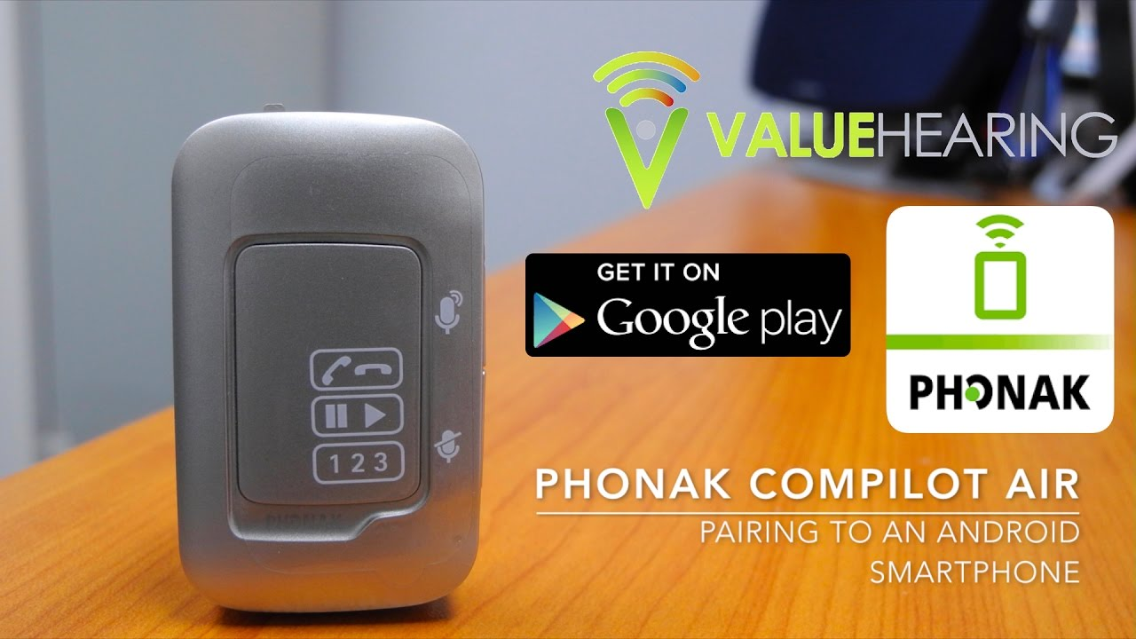 Phonak Compilot Air - Android Pairing