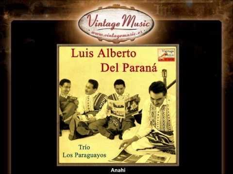 Luis Alberto del Parana y Los Paraguayos Trio Los Paraguayos And Luis Alberto Del Parana The Best Of Los Paraguayos
