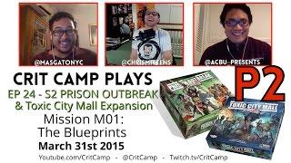 Crit Camp Plays Zombicide EP24: S2 M01: The Blueprints - P2