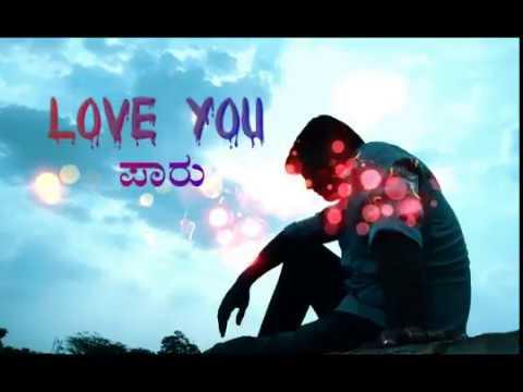 Kannada love fling song love you Paaru