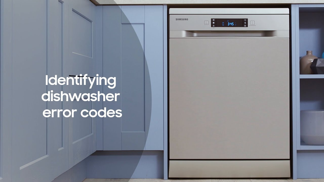 How To Solve Error Codes On Your Samsung Dishwasher Youtube