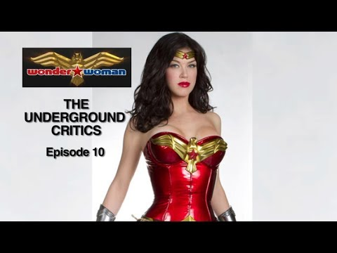 WONDER WOMAN'S AWFUL TV PILOT (WONDER WOMAN 2011 Review) - THE UNDERGROUND CRITICS - Episode 10