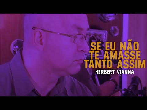 Herbert Vianna -