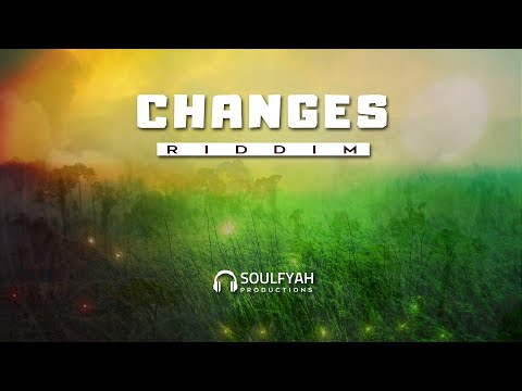**FREE** Reggae Instrumental Beat 2019 ►CHANGES RIDDIM◄ By SoulFyah Productions
