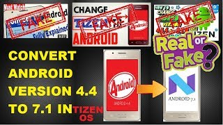 how to upgrade android version on tizen os! real or fake?