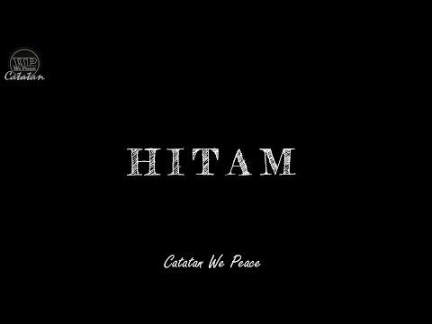Puisi Kehidupan | HITAM | Musikalisasi Puisi Catatan We Peace