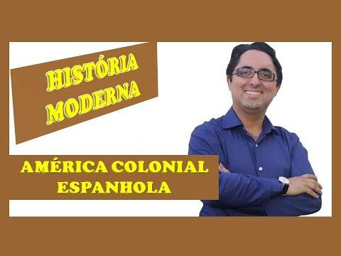 AMÉRICA COLONIAL ESPANHOLA