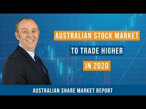 Australian Stock Market to Trade Higher in 2020