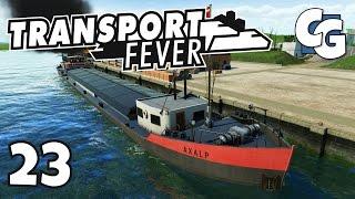 Transport Fever - Ep. 23 - Humongous Cargo Ships - Transport Fever Gameplay