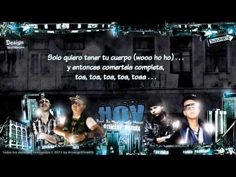 "Farruko Ft. Daddy Yankee, Jory, J Alvarez  -""Hoy Remix"" Letra ★Reggaeton 2011★"