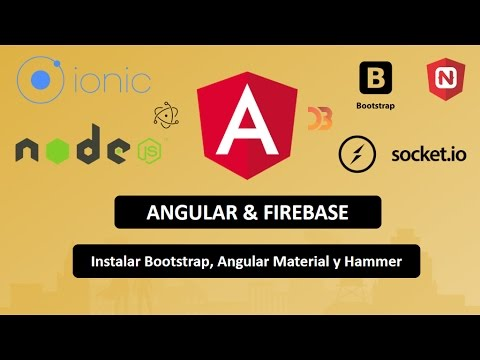 05 Angular & Firebase: Instalar Bootstrap, Angular Material y Hammer