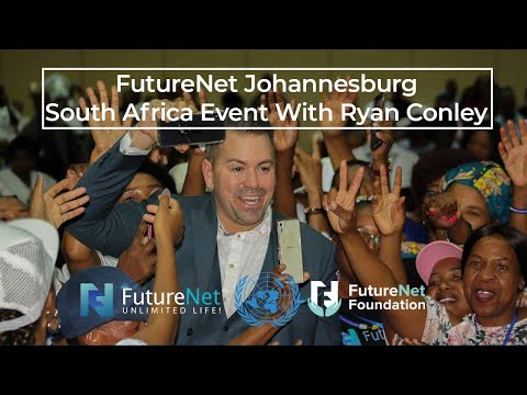 FutureNet Johannesburg South Africa Event - Ryan Conley #AfricaUnitedTeam