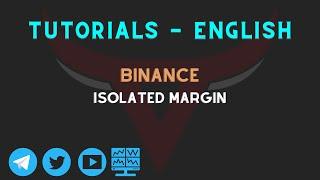 Isolated Margin Tutorial - Binance