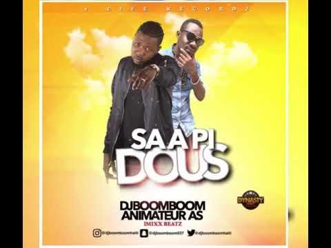 DJ BOOMBOOM Feat ANIMATEUR AS ( SA A PI DOUS )