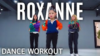 [Dance Workout] Arizona Zervas - Roxanne | MYLEE Cardio Dance Workout, Dance Fitness