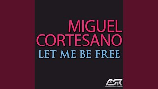 Let Me Be Free (Radio Edit)