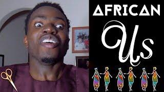 'Us' | African Parody