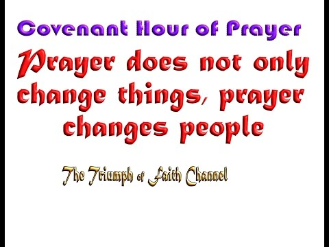 Covenant Hour of Prayer January 2, 2017 Live STREAM