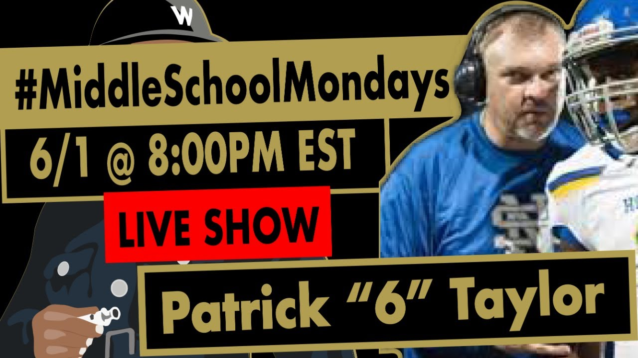 "Patrick ""6"" Taylor live on #MiddleSchoolMondays!"