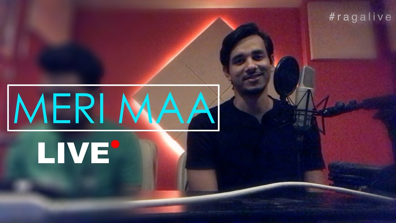 Watch Online Mother S Day Special 2017 Meri Maa Raga Live Download Video And Mp3 New Version Song Download