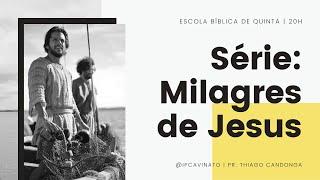 EBQ   Milagres de Jesus - Aula Introdutória