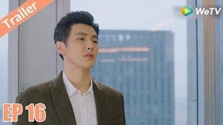 Trailer | Có Lẽ Là Yêu - Tập 16 (Vietsub) | Top Phim Ngôn Tình Chuyển Thể | Hứa Hiểu Nặc, Ngạn Hy